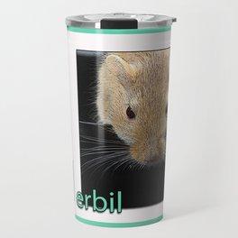 Gerbil Poster Travel Mug