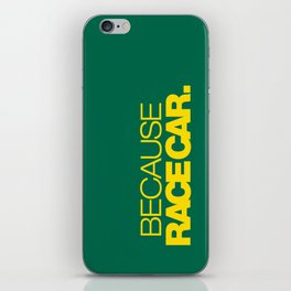 BECAUSE RACE CAR v5 HQvector iPhone Skin