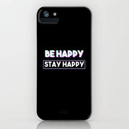 Motivational Sayings iPhone Case