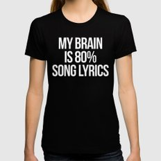 Song Lyrics Funny Quote Black Womens Fitted Tee X-LARGE