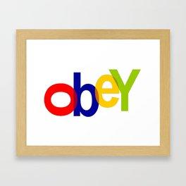 obey Framed Art Print