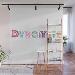 Dynamite Wall Mural