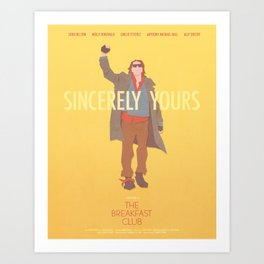 Sincerely Yours (The Breakfast Club) Art Print