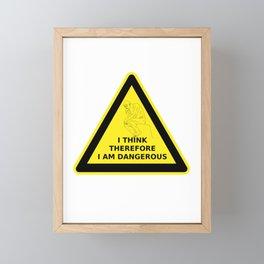 I think therefore I am dangerous - danger road sign T-shirt Framed Mini Art Print