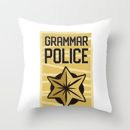 Funny Grammar Police graphic - Great For Social Media Fans Throw Pillow