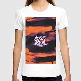 Keepin' ir Real Typography - Orange T-shirt