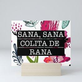 Sana, Sana Colita De Rana Mini Art Print