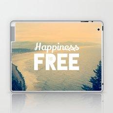 Happiness is Free. Laptop & iPad Skin