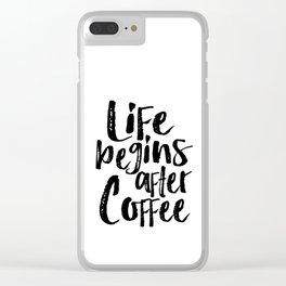 life begins after coffee,but first coffee,coffee sign,kitchen sign,home decor wall art,morning Clear iPhone Case