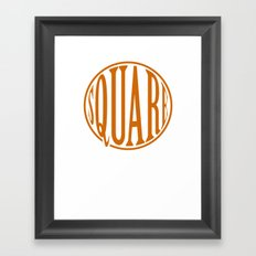 dont be a square Framed Art Print