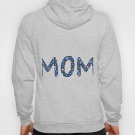 MOM Flowers Hoody