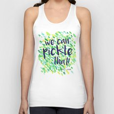 We Can Pickle That Unisex Tank Top
