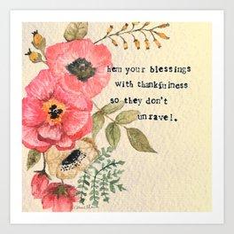 Hem Your Blessings Art Print
