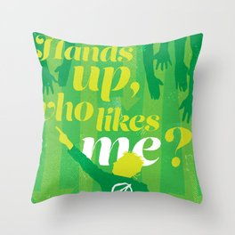 """The Young Ones Poster Series :: """"Hands up, who likes me?"""" Throw Pillow"""