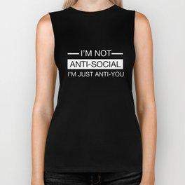 I am not Anti-Social I just don't Like You Grumpy T-Shirt Biker Tank