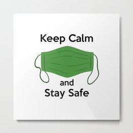 AP180-3 Keep Calm and Stay Safe Metal Print