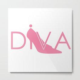 She's a Diva Metal Print