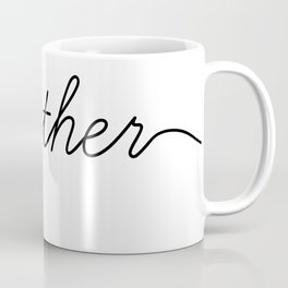 better together (2 of 2) Coffee Mug