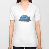 vancouver V-neck T-shirts featuring Vancouver by Campbell Graphix