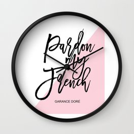 Funny Pardon My French Wall Quote Funny Quote Funny Wall Art Printable Wall Art Typography Print Wall Clock