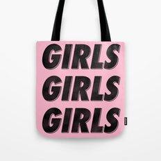 Girls Girls Girls I Tote Bag
