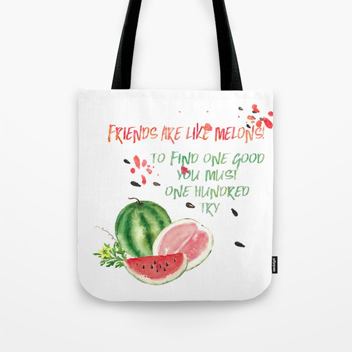Friends are like melons - Funny illustration and typogpraphy Tote Bag