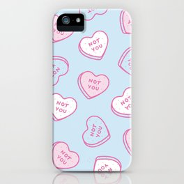 Not You  iPhone Case
