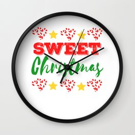 For anyone who is sweet Here's a Sweet Christman T-shirt Design made for you Grab 1 now! Wall Clock