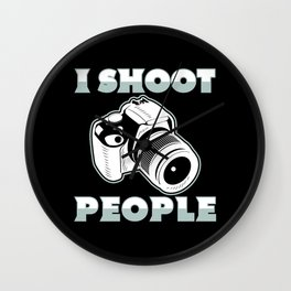 I Shoot People | Photography Photographer Wall Clock
