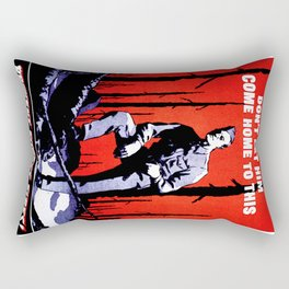Don't Let Him Come Home to This. Prevent Forest Fires! Rectangular Pillow