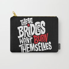 Burning Bridges Carry-All Pouch