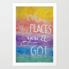 Oh the places you'll go - Watercolor calligraphy Art Print