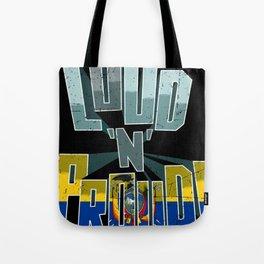 Ecuador Pride Loud N Proud Tote Bag