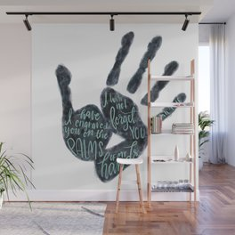 Isaiah 49:16 - Palms of his hands Wall Mural