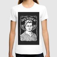 kerouac T-shirts featuring Jack Kerouac by Josep M. Maya