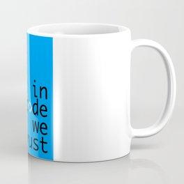 In Code We Trust - Developer Coffee Mug