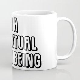 I'm A Contextual Human Being Coffee Mug