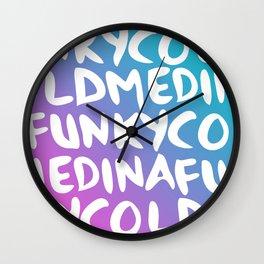 FUNKY COLD MEDINA Wall Clock
