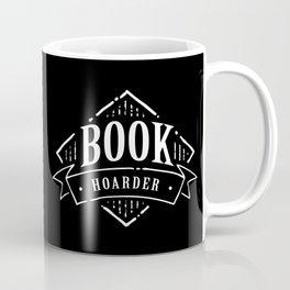 Book Hoarder BW Coffee Mug