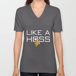 Like a Hoss Unisex V-Neck