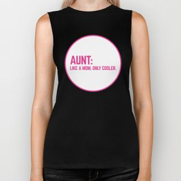 Cool Aunt Funny Quote Biker Tank