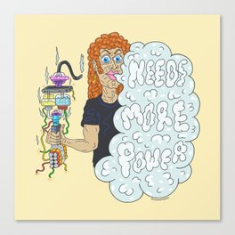 NEEDS MORE POWER Canvas Print