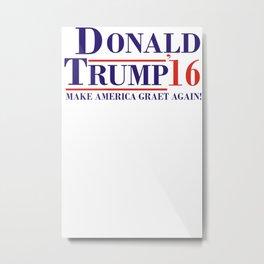 Donald Trump for President 2016 Metal Print