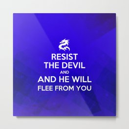 Resist the Devil - Bible Lock Screens Metal Print