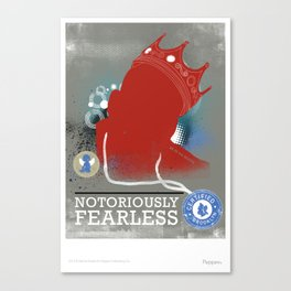 Notoriously FEARLESS Canvas Print