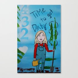 Time to Get Dirty Canvas Print