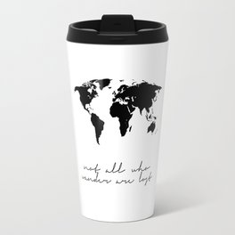 Printable Art,Not All Who Wander Are Lost,Map Of The,World,Wall Art,Home Decor,Travel Travel Mug