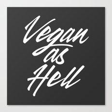 Vegan as Hell Canvas Print