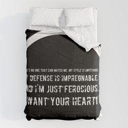 Impetuous, Impregnable, Ferocious, Heart Comforters