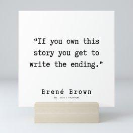 54  |190911 | Brene  Brown Quote  | Mini Art Print